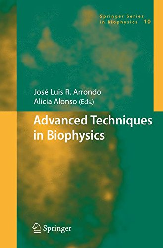 Advanced Techniques in Biophysics (Springer Series in Biophysics)