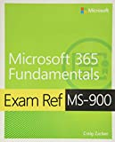 Microsoft 365 Fundamentals Exam Ref MS-900