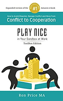 PLAY NICE in Your Sandbox at Work - TOOLBOX Edition by [Price, Ron]
