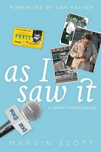 Book cover from As I Saw It: A Reporters Intrepid Journey by Marvin Scott