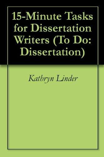 15-Minute Tasks for Dissertation Writers (To Do: Dissertation Book 3)