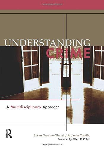 Understanding Crime: A Multidisciplinary Approach