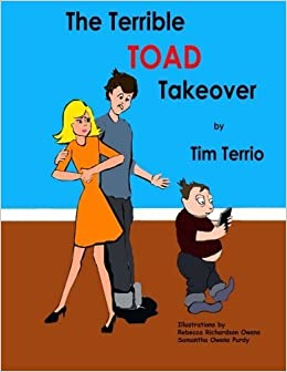 Book The Terrible TOAD Takeover! by Tim Terrio (2015-10-06)