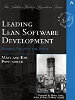Leading Lean Software Development: Results Are not the Point Front Cover
