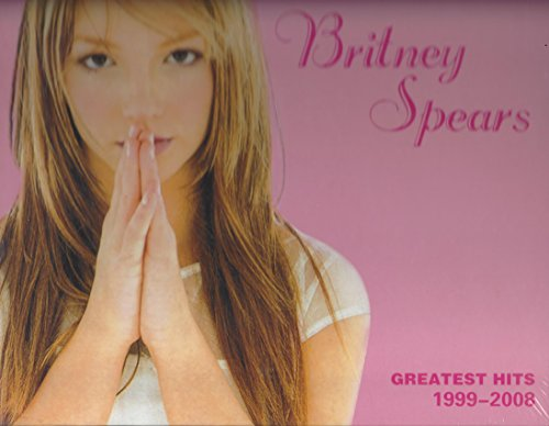 Greatest Hits 1999-2008 ... Britney Spears