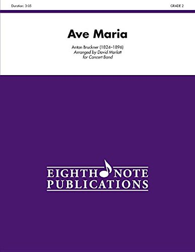 Ave Maria (Conductor Score & Parts) (Eighth Note Publications) by Eighth Note Publications