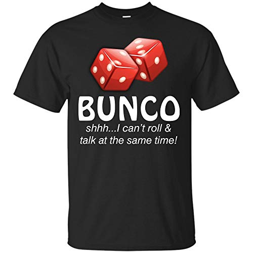 (Teesmomo Funny Bunco T-Shirt I Can't Roll and Talk at The Same Time (Unisex)
