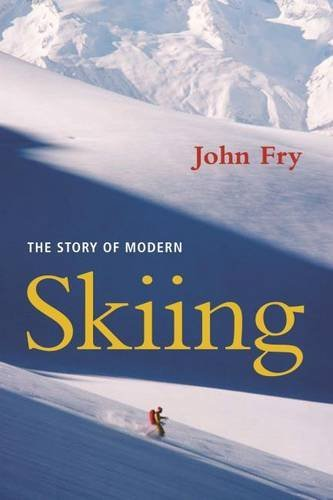 Read Online The Story of Modern Skiing PDF