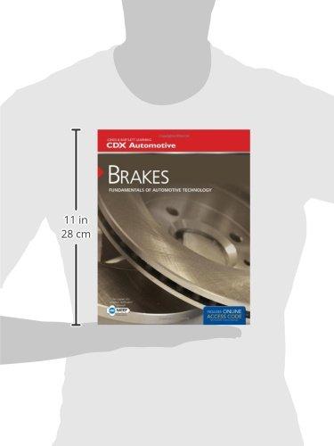 Brakes: Fundamentals of Automotive Technology (Jones & Bartlett Learning Cdx Automotive)