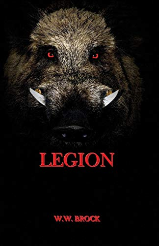 Book: LEGION by W.W. Brock