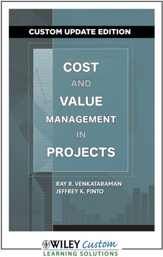 COST AND VALUE MANAGEMENT IN PROJECTS (Custom Updated Edition) thumbnail