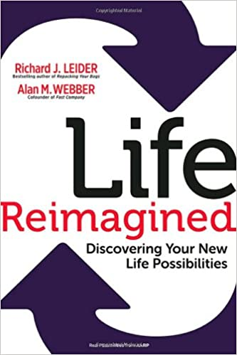 Life Reimagined: Discovering Your New Life Possibilities: Richard ...