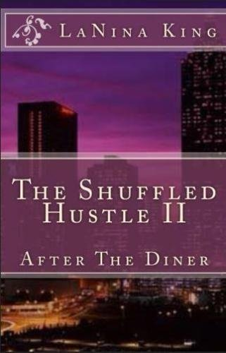 Books : The Shuffled Hustle II - After The Diner