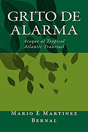 Grito de Alarma: Ataque al Tropical Atlantic Transrail eBook ...