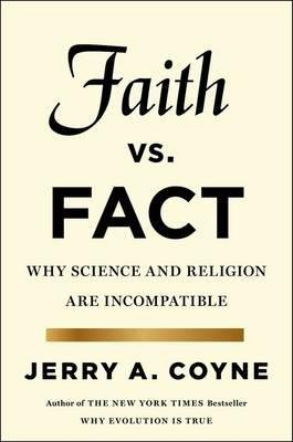 Faith versus Fact : Why Science and Religion are Incompatible(Hardback) - 2015 Edition PDF