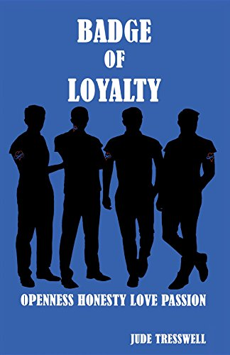 Badge of Loyalty by Jude Cresswell