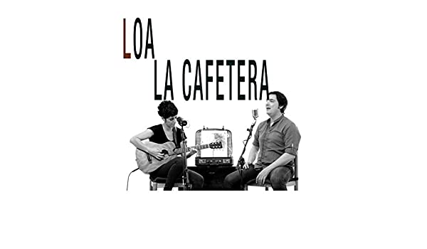 La Cafetera by Loa on Amazon Music - Amazon.com