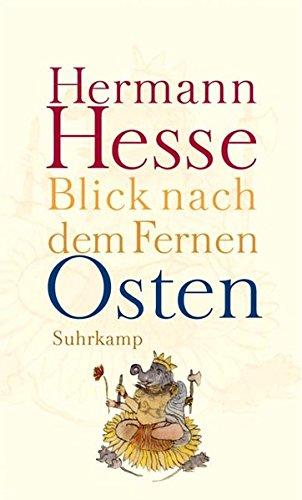 Blick nach dem Fernen Osten: Erzählungen, Legenden, Gedichte und Betrachtungen