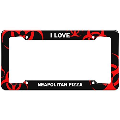 Red Biohazard Zombie License Plate Frame I Love Food N-P - Neapolitan Pizza (Zombie Pizza)