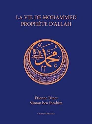 La Vie de Mohammed Prophete d'Allah (French Edition) by Klincksieck