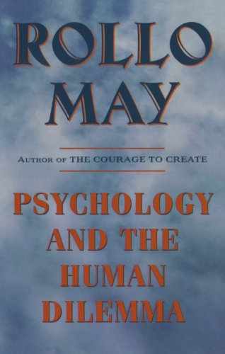 Psychology and the Human Dilemma