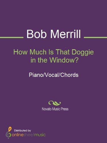 How Much Is That Doggie in the Window? (Bob Merrill)
