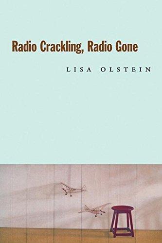 Read Online Radio Crackling, Radio Gone (Hayden Carruth Award for New and Emerging Poets) pdf