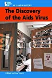 The Discovery of the AIDS Virus, Lisa Yount, 0737713534