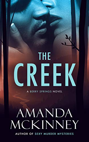 The Creek (A Berry Springs Novel Book 5)