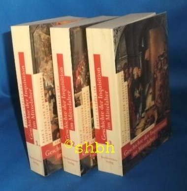 Geschichte der Inquisition im Mittelalter in 3 Bänden