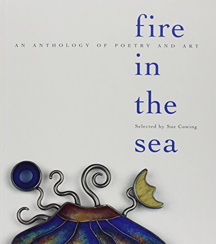 Fire in the Sea: An Anthology of Poetry and Art - Hawaii Fine Art