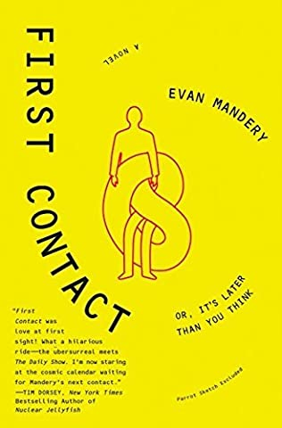First Contact: Or, It's Later Than You Think by John Jay College of Criminal Justice New York City New York Evan J Mandery (First Contact Mandery)