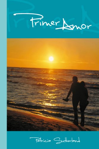 Primer amor (Sintonías nº 2) (Spanish Edition) by [Sutherland, Patricia