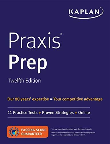 Pdf Test Preparation Praxis Prep: 11 Practice Tests + Proven Strategies + Online (Kaplan Test Prep)