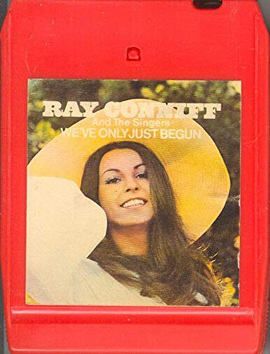 Ray Conniff & the Singers: We've Only Just Begun -26413 8 Track Tape
