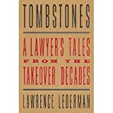 Tombstones: A Lawyer's Tales from the Takeover Decades