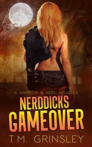 Nerddicks Game over (A Warrior and Nerd Journey -