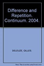 Difference and Repetition. Continuum. 2004.