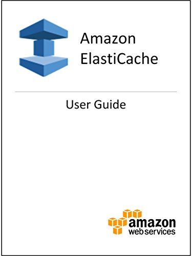 Amazon ElastiCache: User Guide
