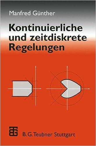 Book Kontinuierliche und zeitdiskrete Regelungen (German Edition)