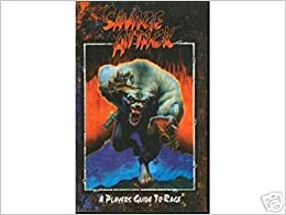 Book Savage Attack: A Player's Guide to Rage by Greenberg, Andrew, Inabinet, Sam, Teeuwynn, Campbell, Brian (1995)