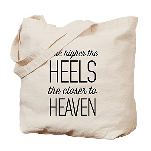 CafePress The Higher The Heels The Closer To Heaven Natural Canvas Tote Bag, Reusable Shopping Bag