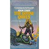 The Divine Queen, Adam Corby, 0671417711