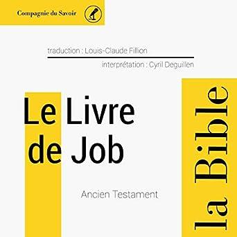 Amazon Com Le Livre De Job L Ancien Testament La Bible