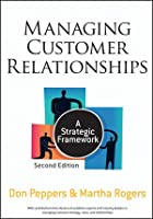 Managing Customer Relationships: A Strategic Framework, 2nd Edition Front Cover