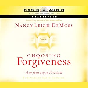Choosing Forgiveness Audiobook