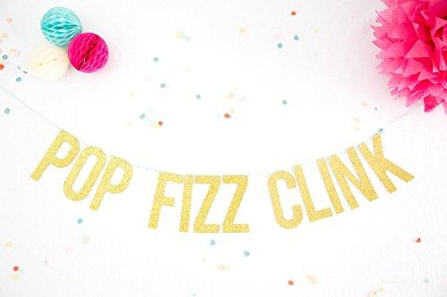 Party Banner Pop Fizz Clink Gold Glitter Party Garland