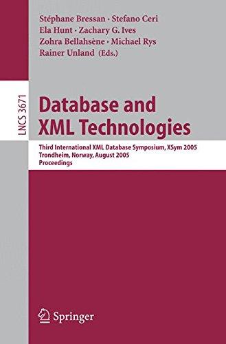Database and XML Technologies Third International XML
