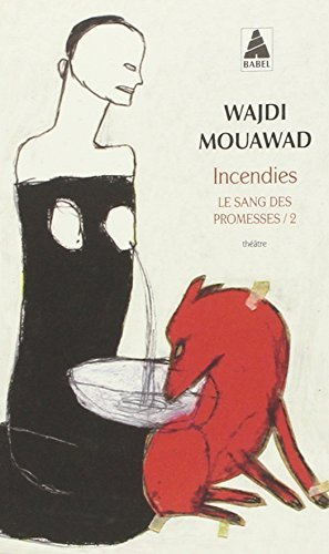 By Wajdi Mouawad Incendies (Paperback Edition) (French Edition) (LEM??AC 2009) [Mass Market Paperback]