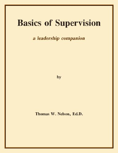 Basics of Supervision: a leadership companion